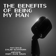THE BENEFITS OF BEING MY MAN Album Art.j