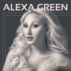 AlexaGreenSOGOODAlbumCover