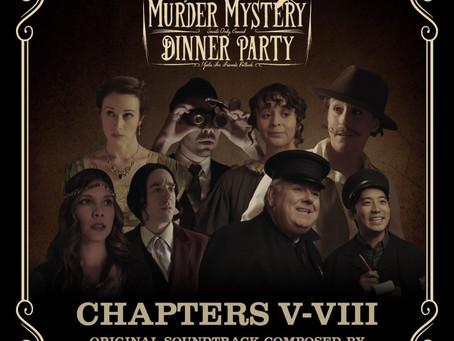 """Music from """"Edgar Allan Poe's Murder Mystery Dinner Party"""": Chapters 5-8 is now av"""