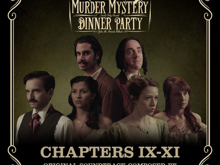 """Music from """"Edgar Allan Poe's Murder Mystery Dinner Party"""": Chapters 9-11 is now available!"""
