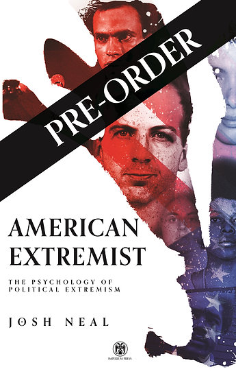American Extremist: The Psychology of Political Extremism (PRE-ORDER)