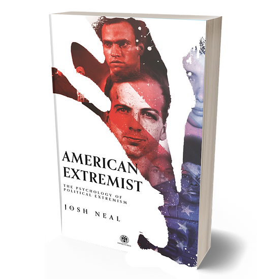 American Extremist: The Psychology of Political Extremism