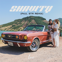 Løw - Shawty (Paul STR Remix)