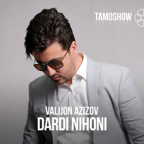 Valijon Azizov - Dardi Nihoni