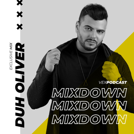 Duh Oliver @ The Mixdown Podcast