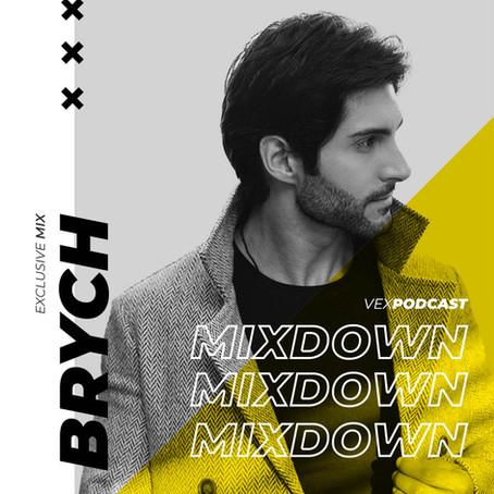 Brych @ Mixdown Podcast