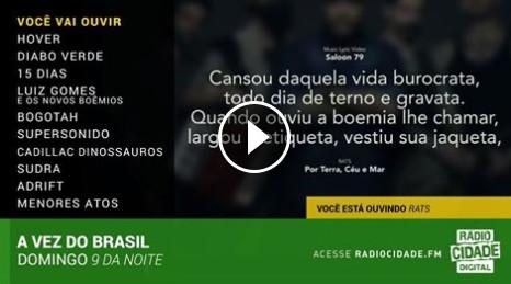Estamos na Vez do Brasil da Rádio Cidade