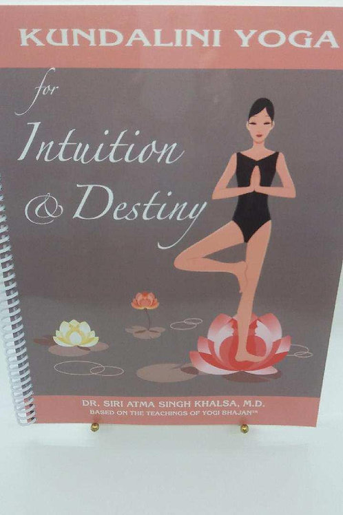 Kundalini Yoga for Intuition & Destiny