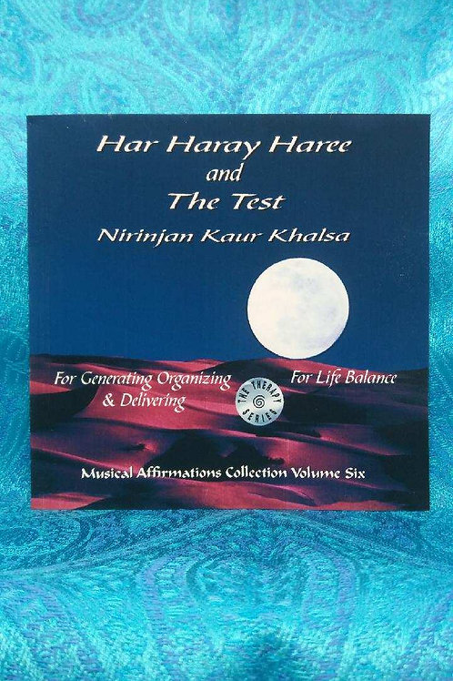 Har Haray Haree and The Test Nirinjan Kaur Khalsa (the elder!)