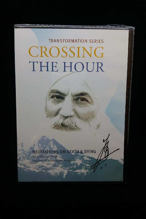 Crossing the Hour: Meditations on Death & Dying