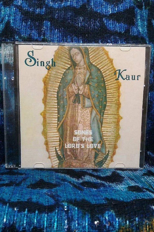 Songs of the Lord's Love - Singh Kaur