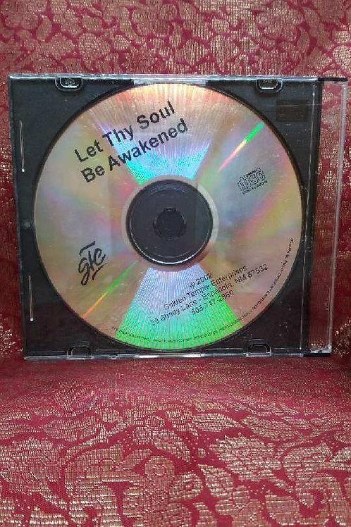 Let Thy Soul Be Awakened