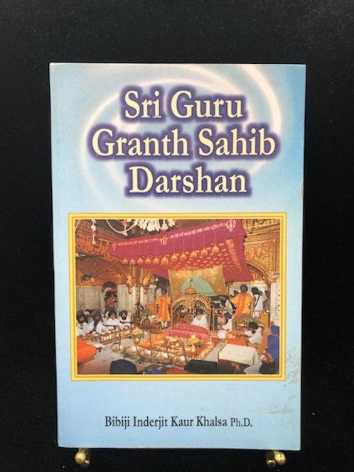 Siri Guru Granth Sahib Darshan (Bibiji Inderjit Kaur Khalsa, Ph.D.)