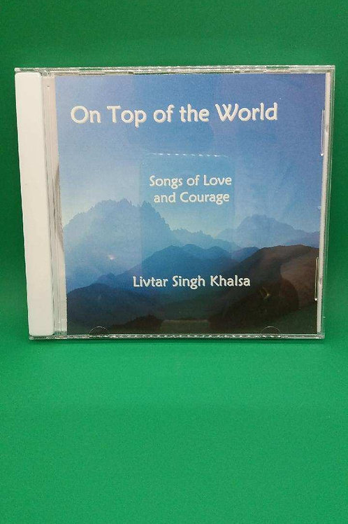 On Top of the World - Songs of Love and Courage