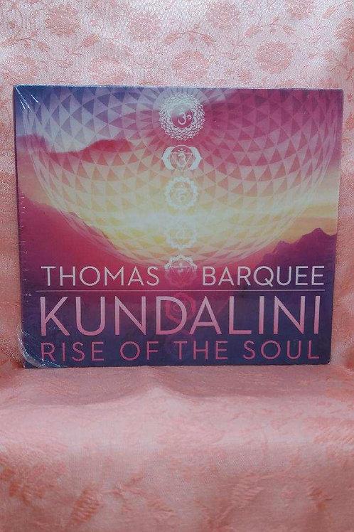 Kundalini - Rise of the Soul - Thomas Barquee