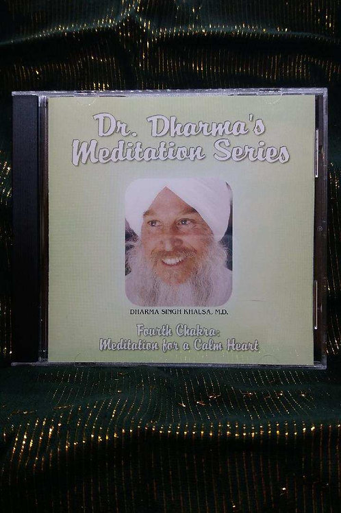 Dr. Dharma's Meditation Series - 4th Chakra