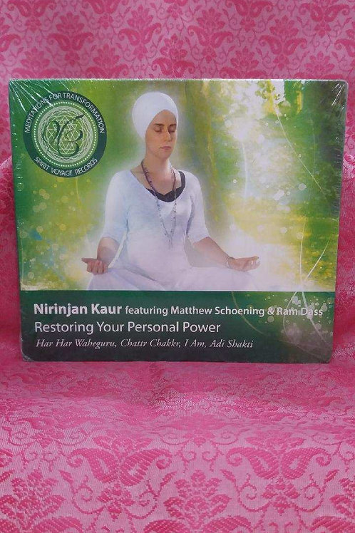 Restoring Your Personal Power - Nirinjan Kaur