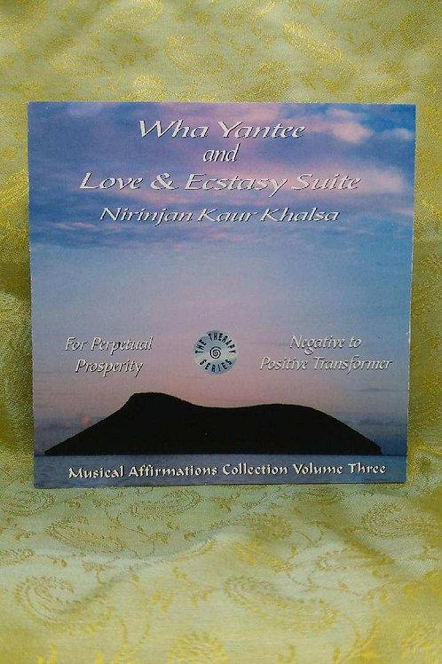 Wha Yantee and Love Ecstasy Suite - Nirinjan Kaur Khalsa (elder)