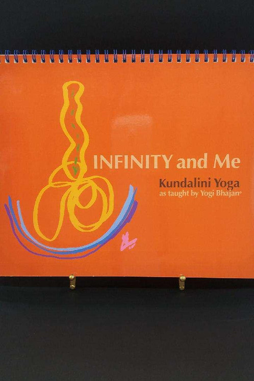 Infinity & Me: Kundalini Yoga Kriyas and Meditations