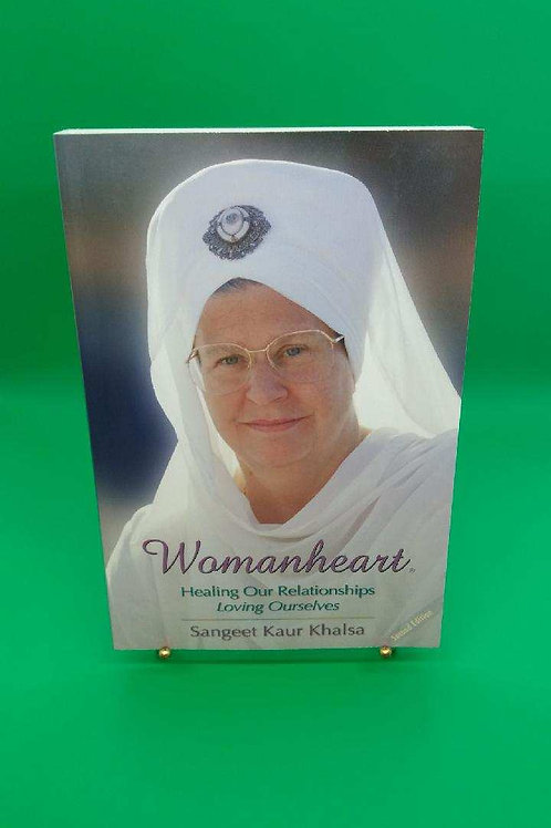 Womanheart: Healing Our Relationships