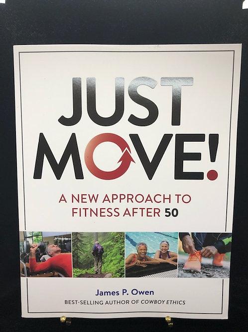 Just Move (James P. Owen)