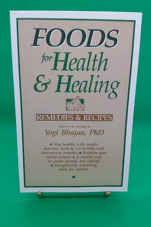 Foods for Health & Healing