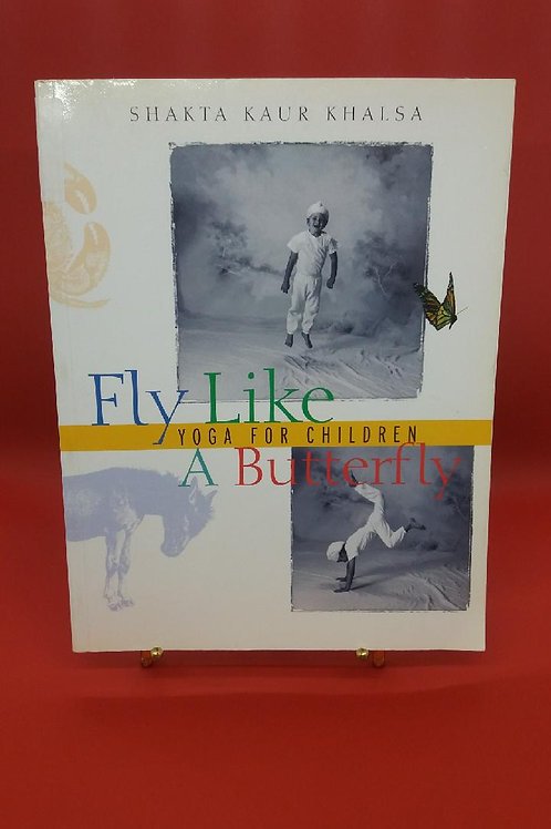 Fly Like a Butterfly - Yoga for Children