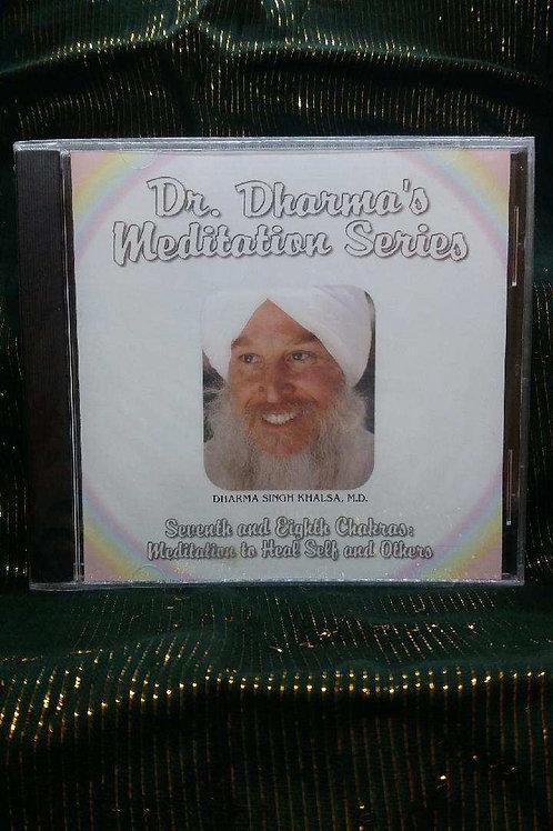 Dr. Dharma's Meditation Series - Seventh and Eighth Chakras