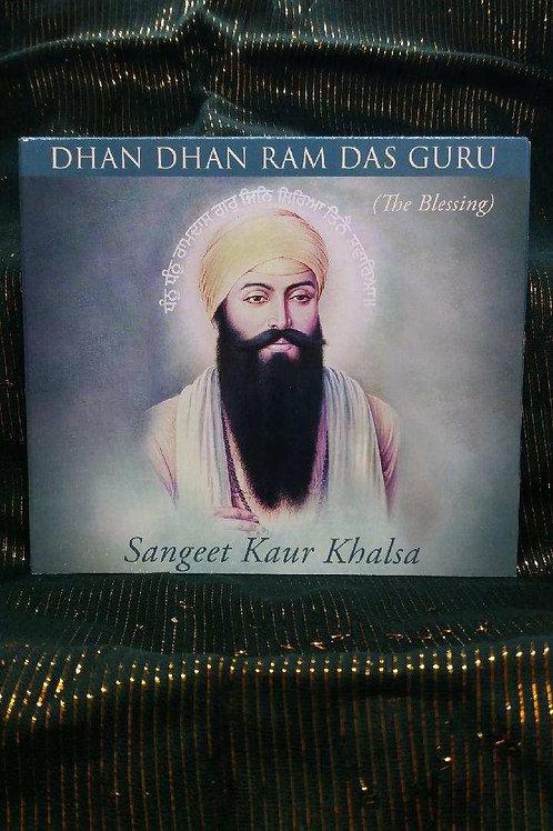 Dhan Dhan Ram Das Guru - Sangeet Kaur Khalsa