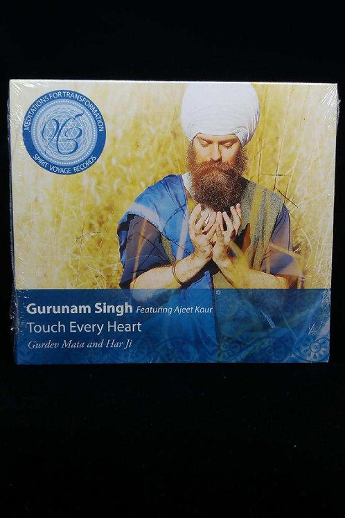 Touch Every Heart - Gurunam Singh