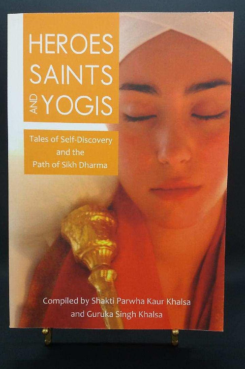 Hero's Saints & Yogis