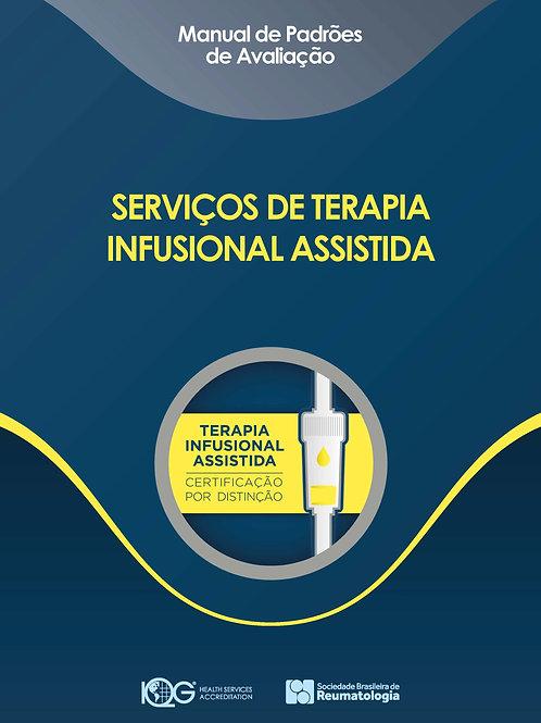 Manual Digital de Padrões - Serviços de Terapia Infusional Assistida