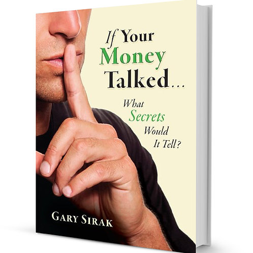"""""""If Your Money Talked"""" Hardback - Autographed Copy"""