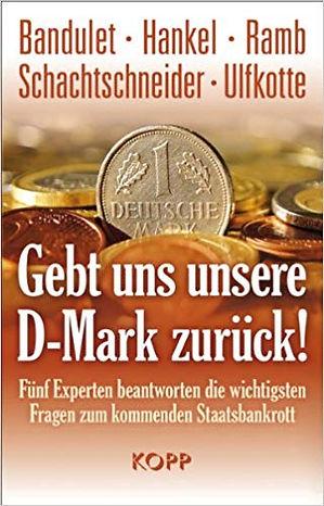 2012_Gebt_uns_unsere_D-Mark_zurück.jpg