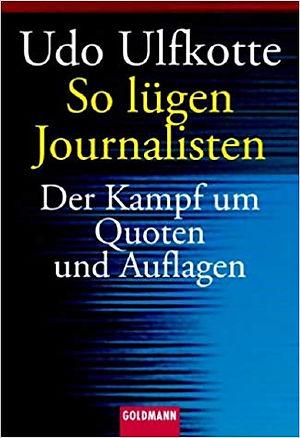 2013_So_lügen_Journalisten.jpg