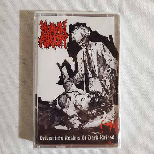 Human Atrocity - Driven Into Realms of Dark Hatred Cassette