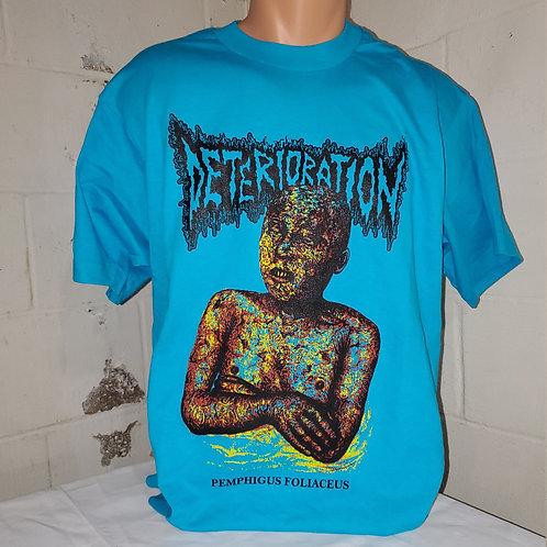 Deterioration -  Pemphigus T-shirt