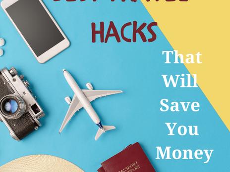 Fun Travel Hacks That Save You Money