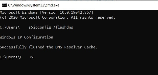 Typing ipconfig /flushdns in command prompt