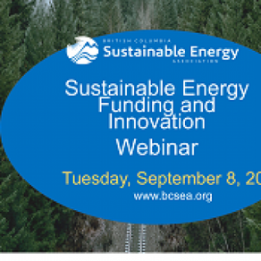 Sustainable Energy Funding and Innovation - BCSEA Webinar