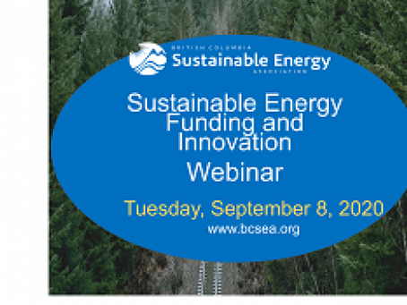 Sustainable Energy Funding and Innovation - BCSEA Webinar