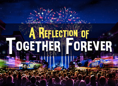 A Reflection of Disneyland's Together Forever