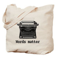 Words Matter Tote