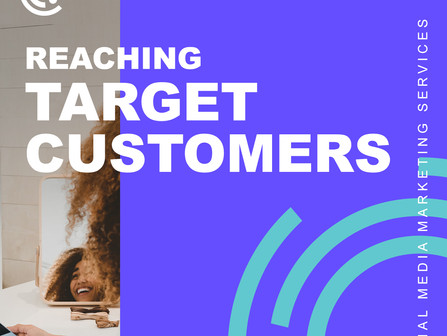 Reaching Your Target Customers