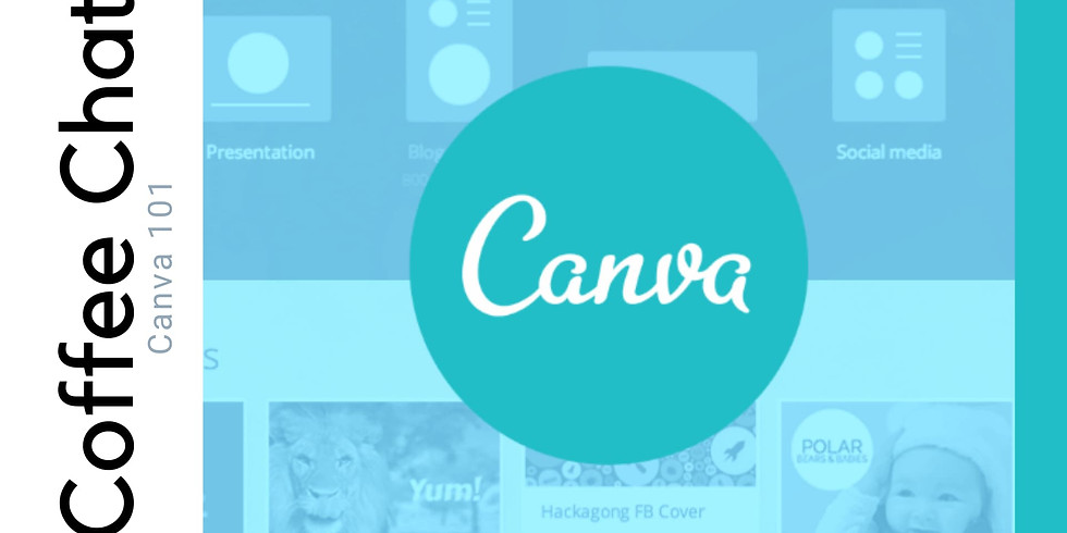Coffee Chat on How to Use Canva