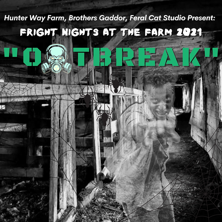 Fright Nights at the Farm: OUTBREAK