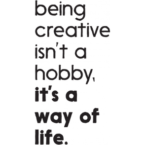 being-creative-is-a-way-of-life-word-art