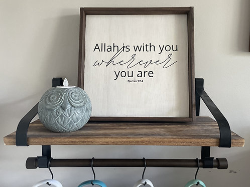 Sign - Allah is With You