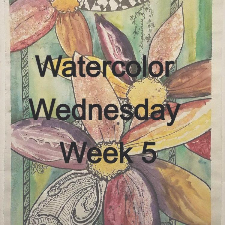 Watercolor Wednesday week 5