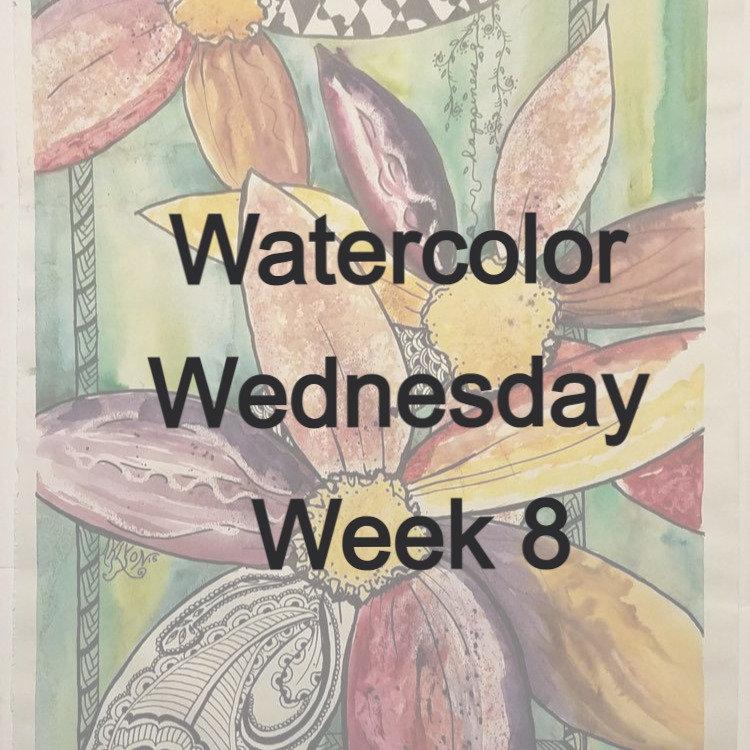 Watercolor Wednesday week 8